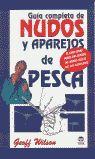 GUIA COMPLETA DE NUDOS Y APAREJOS DE PESCA