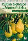 CULTIVO BIOLOGICO DE ARBOLES FRUTALES
