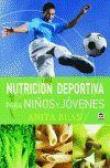 NUTRICION DEPORTIVA PARA NIÑOS Y JOVENES
