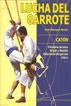 LUCHA DEL GARROTE -CATON