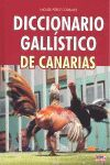 DICCIONARIO GALLISTICO DE CANARIAS