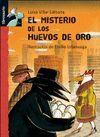 MISTERIO DE LOS HUEVOS DE ORO, EL. LIBROSAURIO. +8 AÑOS