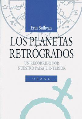 LOS PLANETAS RETROGRADOS