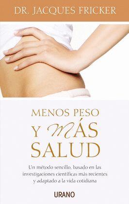 MENOS PESO Y MAS SALUD