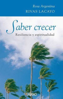 SABER CRECER RESILIENCIA Y ESPIRITUALIDAD