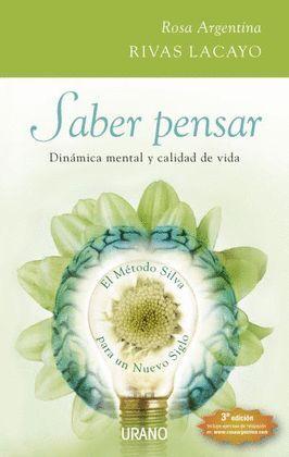SABER PENSAR. EL METODO SILVA PARA UN NUEVO SIGLO +CD