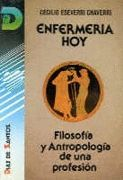 ENFERMERIA HOY. FILOSOFIA Y ...DE UNA PROFESION