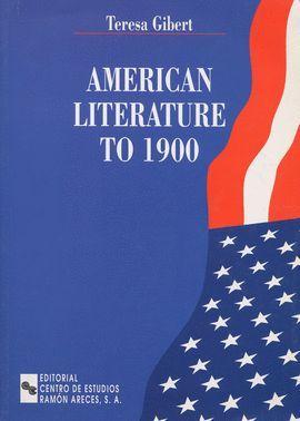 AMERICAN LITERATURE TO 1900