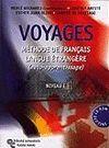 VOYAGES -METHODE DE FRANÇAIS LANGUE ETRANGERE (AUTO-APPRENTISAGE)