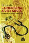 GUIA DE LA MEDICINA A DISTANCIA. CONSULTAR UN MEDICO A DISTANCIA