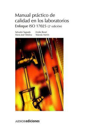MANUAL PRACTICO DE CALIDAD EN LOS LABORATORIOS -ENFOQUE ISO 17025