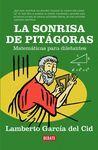 SONRISA DE PITAGORAS, LA. MATEMATICAS PARA DILETANTES
