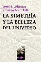 SIMETRIA Y LA BELLEZA DEL UNIVERSO, LA -METATEMAS