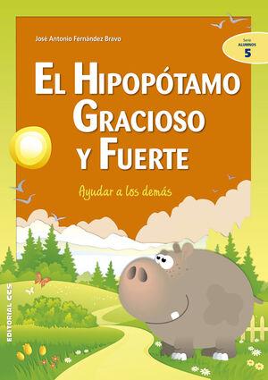 HIPOPOTAMO GRACIOSO Y FUERTE, EL. ALUMNOS-5