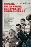 ESPAÑA EN LA CRISIS EUROPEA DE ENTREGUERRAS