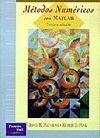 METODOS NUMERICOS CON MATLAB 3ª EDICION