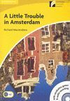 A LITTLE TROUBLE IN AMSTERDAM NIVEL2 ELEMENTARY +CD