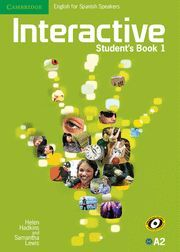 011 A2 INTERACTIVE STUDENT¦S BOOK 1. ENGLISH FOR SPANISH SPEAKERS