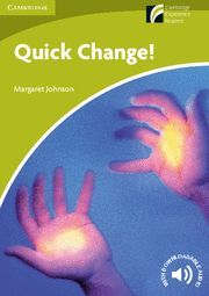 015 QUICK CHANGE! LEVEL STARTER/BEGINNER