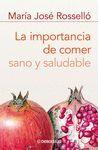 IMPORTANCIA DE COMER SANO Y SALUDABLE, LA.