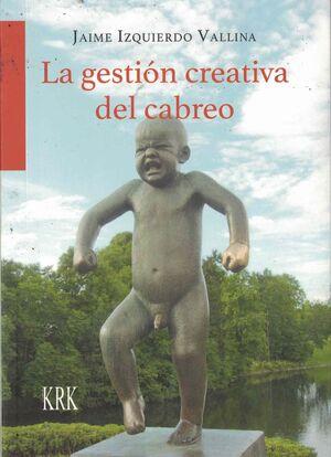 GESTIÓN CREATIVA DEL CABREO