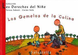 GEMELOS DE LA COLINA, LOS. DERECHOS DEL NIÑO