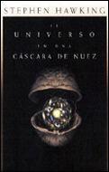 UNIVERSO EN UNA CASCARA DE NUEZ, EL.