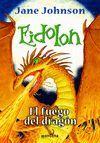 EIDOLON. EL FUEGO DEL DRAGON -SERIE INFINITA