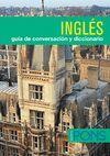 INGLES -GUIA CONVERSACION Y DICCIONARIO