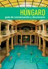 HUNGARO -GUIA DE CONVERSACION Y DICCIONARIO