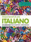 PASATIEMPOS EN ITALIANO. 50 EJERCICIOS PARA DIVERTIRTE APRENDIEND