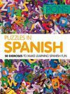 PUZZLES IN SPANISH. 50 EXERCISES TO MAKE LEARNING SPANISH FUN