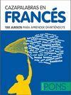 CAZAPALABRAS EN FRANCES. 150 JUEGOS PARA APRENDER DIVIRTIENDOTE