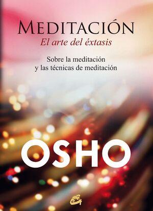 MEDITACION. EL ARTE DEL EXTASIS