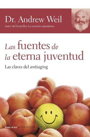 FUENTE DE LA ETERNA JUVENTUD, LA -LAS CLAVES DEL ANTIAGING