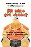 MI NIÑO +ES OBESO?:CONSEJOS A MADRES Y PADRES PARA PREVENIR...