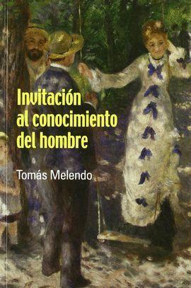 INVITACION AL CONOCIMIENTO DEL HOMBRE