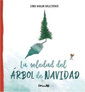 LA SOLEDAD DEL ÁRBOL DE NAVIDAD