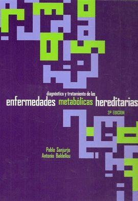 DIAGNOSTICO Y TRATAMIENTO DE LAS ENFERMEDADES METABOLICAS...