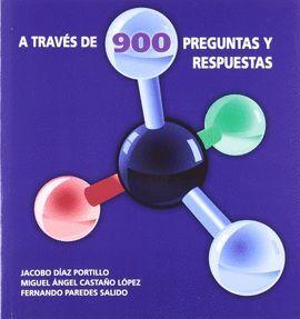 BIOQUIMICA CLINICA. A TRAVES DE 900 PREGUNTAS Y RESPUESTAS