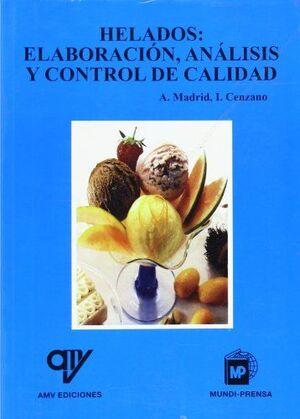 HELADOS: ELABORACION, ANALISIS Y CONTROL DE CALIDAD