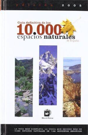 GUIA DEFINITIVA DE LOS 10000 ESPACIOS NATURALES DE ESPAÑA