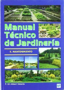 MANUAL TECNICO DE JARDINERIA II. -MANTENIMIENTO