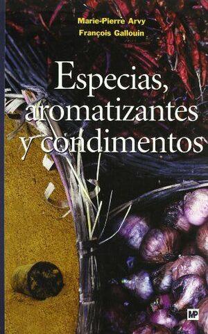 ESPECIAS, AROMATIZANTES Y CONDIMENTOS