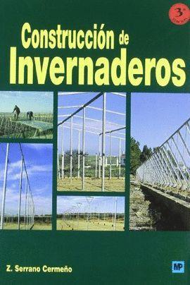CONSTRUCCION DE INVERNADEROS 3ªED.