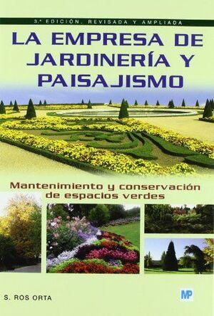 EMPRESA JARDINERIA Y PAISAJISMO, LA -MANTENIMIENTO Y CONSERVACION