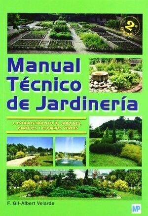MANUAL TECNICO DE JARDINERIA -I ESTABLECIMIENTO DE JARDINES, ...