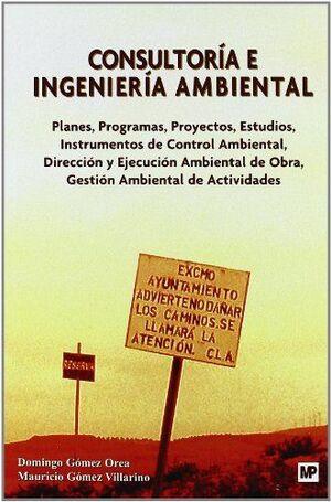 CONSULTORIA E INGENIERIA AMBIENTAL. PLANES, PROGRAMAS, PROYECTOS,