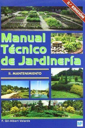 MANUAL TECNICO DE JARDINERIA II: MANTENIMIENTO