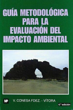 GUIA METODOLOGICA PARA LA EVALUACION DEL IMPACTO AMBIENTAL